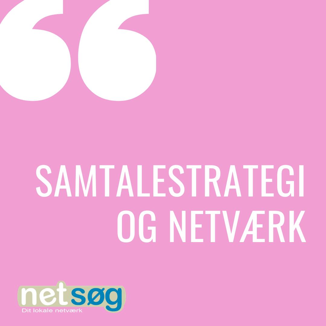Samtalestrategi og netværk